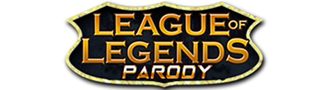 League of Legends Parody