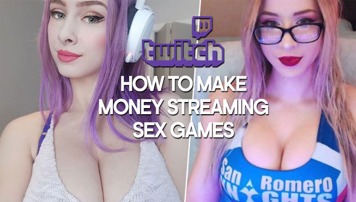 How to Become a Sex Game Streamer